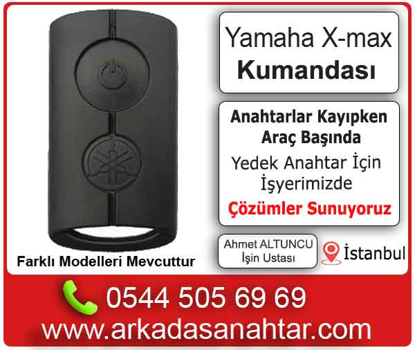 Yamaha xmax yedek va kyıp anahtar kumamnda yapımı
